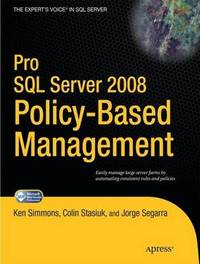 Pro SQL Server 2008 Policy-Based Management by Ken Simmons image