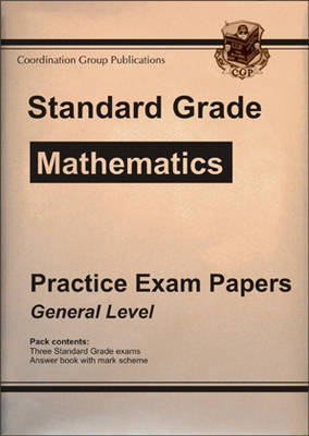 Standard Grade Maths Practice Papers - General Level by CGP Books image