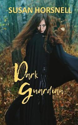 Dark Guardian by Susan Horsnell
