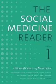 The Social Medicine Reader, Volume I, Third Edition