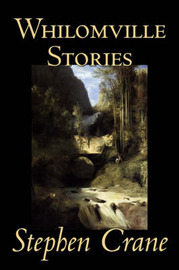 Whilomville Stories by Stephen Crane image