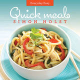 Everyday Easy Quick Meals by Simon Holst