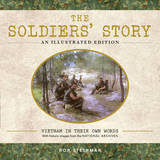 The Soldiers' Story: Vietnam in Their Own Words by Ron Steinman