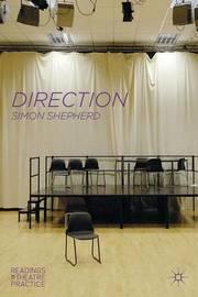 Direction by Simon Shepherd