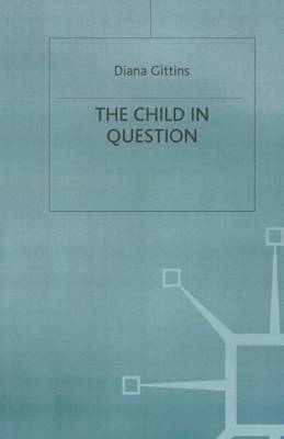 The Child in Question by Diana Gittins image