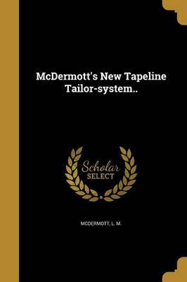 McDermott's New Tapeline Tailor-System..