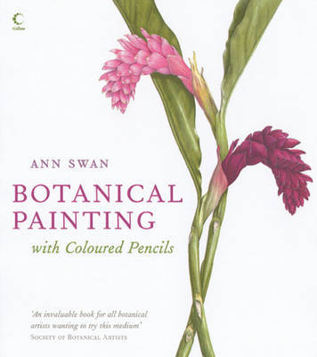 Botanical Painting with Coloured Pencils by Ann Swan image