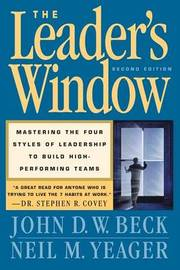 The Leader's Window by John D.W. Beck