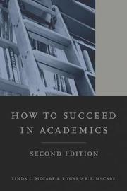 How to Succeed in Academics, 2nd edition by Linda L. McCabe image