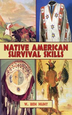 Native American Survival Skills by W.Ben Hunt image