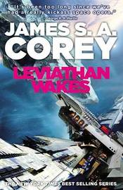 Leviathan Wakes (Expanse #1) by James S A Corey