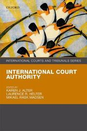 International Court Authority by Mikael Rask Madsen