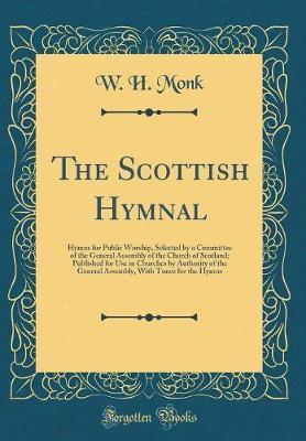 The Scottish Hymnal by W H Monk image