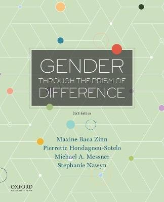 Gender Through the Prism of Difference by Maxine Baca Zinn