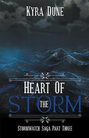 Heart Of The Storm by Kyra Dune image