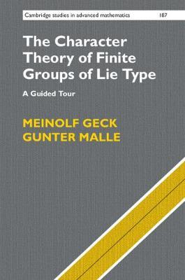 The Character Theory of Finite Groups of Lie Type by Meinolf Geck
