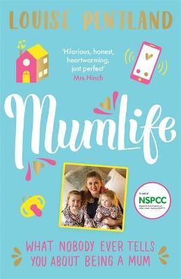 MumLife by Louise Pentland