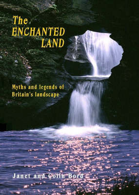 The Enchanted Land by Colin Bord image