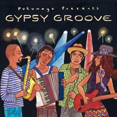 Putumayo Presents: Gypsy Groove by Various Artists