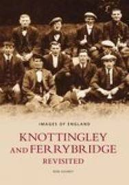 Knottingley & Ferrybridge Revisited by Ron Gosney image