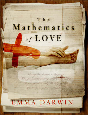 The Mathematics of Love by Emma Darwin