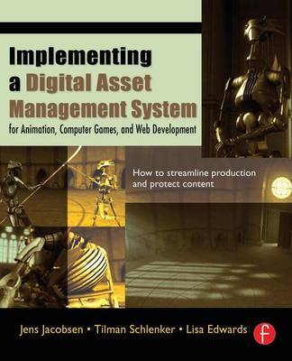 Implementing a Digital Asset Management System by Jens Jacobsen