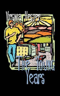 The Young Years by Virginia Hester image