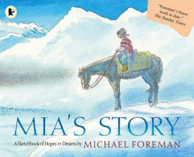 Mia's Story by Michael Foreman image