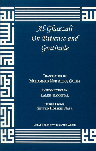 Al-Ghazzali on Patience and Gratitude by Muhammad Al-Ghazzali