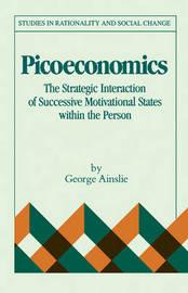 Picoeconomics by George Ainslie