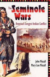 Seminole Wars by John Missall