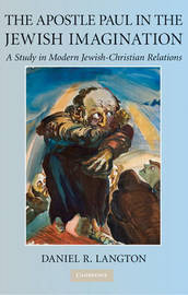 The Apostle Paul in the Jewish Imagination by Daniel R. Langton image