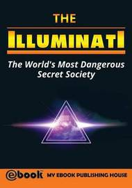 The Illuminati by My Ebook Publishing House