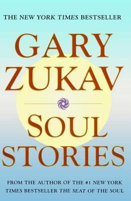 Soul Stories by Gary Zukav image