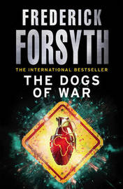 The Dogs Of War by Frederick Forsyth image