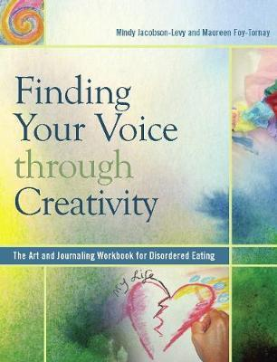 Finding Your Voice Through Creativity by Mindy Jacobson-Levy