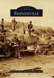 Friendsville by George B Henry
