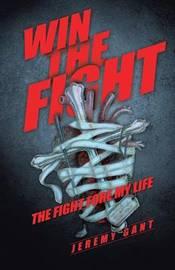 Win the Fight by Jeremy Gant
