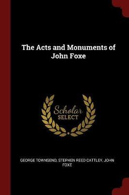 The Acts and Monuments of John Foxe by George Townsend image