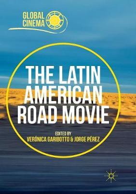 The Latin American Road Movie
