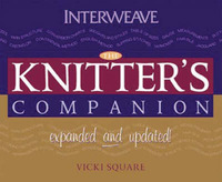 Knitter's Companion: Expanded and Updated by Vicki Square