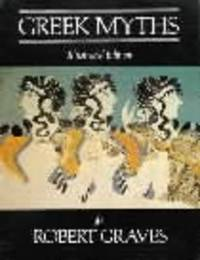 The Greek Myths by Robert Graves image