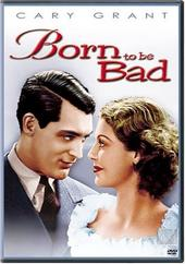 Born To Be Bad on DVD