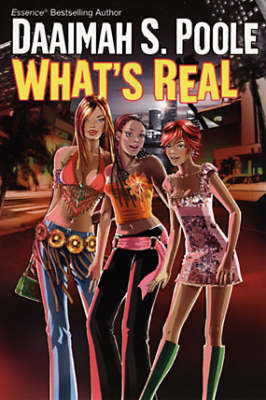 What's Real by Daaimah S Poole