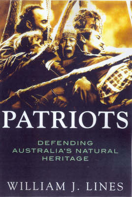 Patriots by William J. Lines