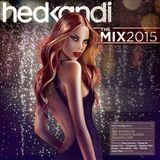 Hed Kandi The Mix 2015 by Various Artists