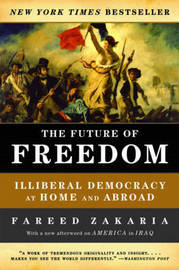 The Future of Freedom by Fareed Zakaria