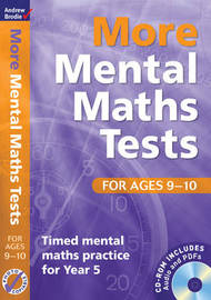 More Mental Maths Tests for Ages 9-10: Timed Mental Maths Practice for Year 5 by Andrew Brodie