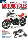 How To Build: Tamiya - Motorcycles