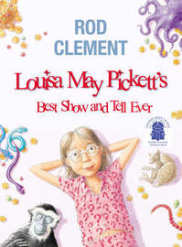 Louisa May Pickett's Best Show and Tell Ever by Rod Clement image